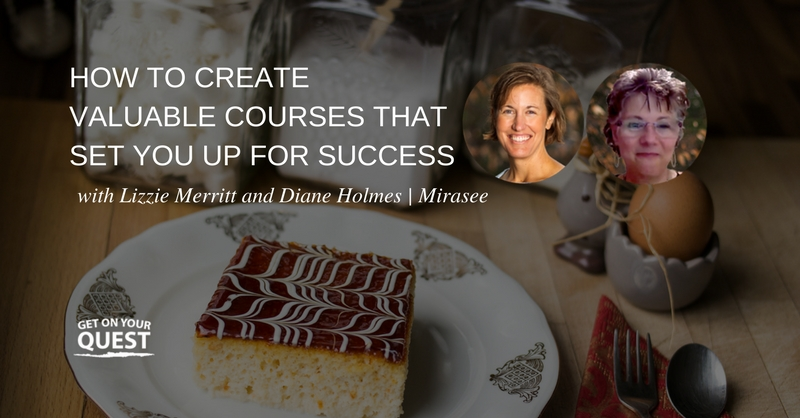 20: How To Create Valuable Courses That Set You Up For Success with Lizzie Merritt and Diane Holmes