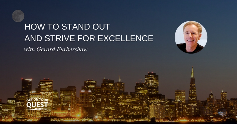 Stand Out and Strive for Excellence